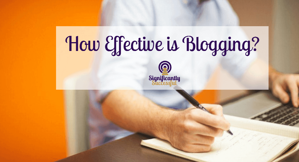 How Effective is Blogging?