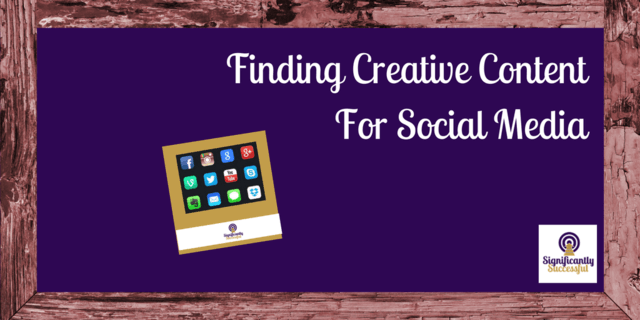 Finding Creative Content For Social Media