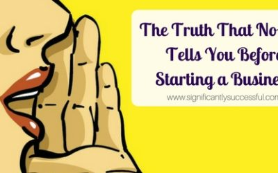 The Truth That No One Tells You Before Starting a Business