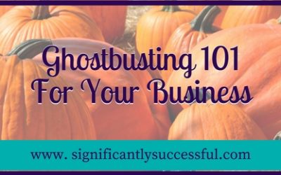 Small Business Ghostbusting 101